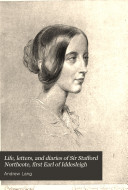 Life  Letters  and Diaries of Sir Stafford Northcote  First Earl of Iddesleigh