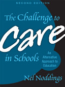 The Challenge to Care in Schools  2nd Editon
