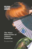 The Many Dimensions of Chinese Feminism Book