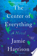 The Center of Everything Book PDF