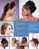 Amazing Braids  Buns   Twists