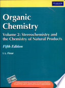 Organic Chemistry, Volume 2: Stereochemistry And The Chemistry Natural Products, 5/E
