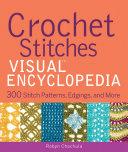 Crochet Stitches VISUAL Encyclopedia