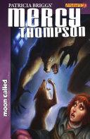 Patricia Briggs' Mercy Thompson: Moon Called #8: