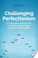 Challenging Perfectionism Book