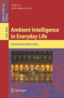 Ambient Intelligence in Everyday Life Book