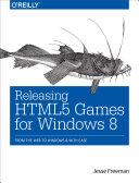 Releasing HTML5 Games for Windows 8 [Pdf/ePub] eBook
