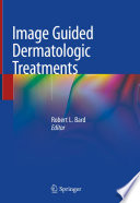 Image Guided Dermatologic Treatments Book