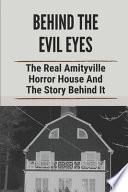 Behind The Evil Eyes