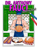 Dr Anthony Fauci Coloring Book