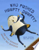 Who Pushed Humpty Dumpty?