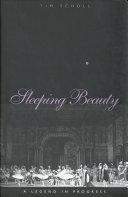 Sleeping Beauty, a Legend in Progress Pdf/ePub eBook