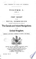 Reports of the Royal Commission Appointed to Enquire Into and to Report on the Canals and Inland Navigations of the United Kingdom