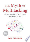 The Myth of Multitasking  Second Edition Book