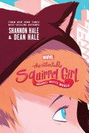 The Unbeatable Squirrel Girl: Squirrel Meets World [Pdf/ePub] eBook