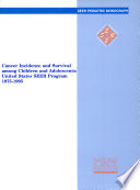 Cancer Incidence and Survival Among Children and Adolescents