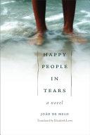 Happy People in Tears