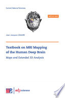 Textbook on MRI Mapping of the Human Deep Brain