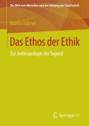 Das Ethos der Ethik