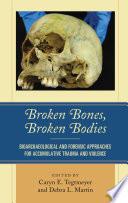 Broken Bones  Broken Bodies Book