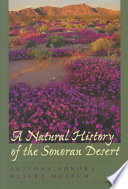 """A Natural History of the Sonoran Desert: Revised and Updated Edition"" by Arizona-Sonora Desert Museum Staff, Steven J. Phillips, Patricia Wentworth Comus, Arizona-Sonora Desert Mus"