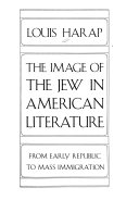 The Image of the Jew in American Literature