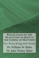 Reflections On The Beatitudes Of Jesus In The Gospel Of Matthew