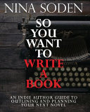 So You Want To Write A Book
