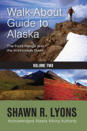 Walk About Guide To Alaska