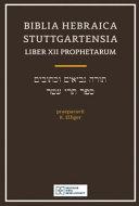 Biblia Hebraica Stuttgart Lib XII Proph Book