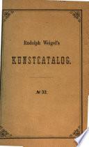Rudolph Weigel's Kunstcatalog