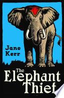 The Elephant Thief Book PDF