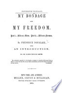 My Bondage and my Freedom     with an introduction by J  M  Smith