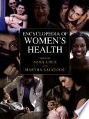 """Encyclopedia of Women's Health"" by Sana Loue, Martha Sajatovic"