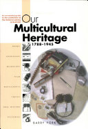 Our Multicultural Heritage, 1788-1945