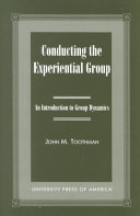 Conducting the Experiential Group