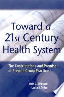 Toward A 21st Century Health System PDF