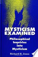 Mysticism Examined