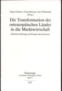 Die Transformation der osteuropäischen Länder in die Marktwirtschaft