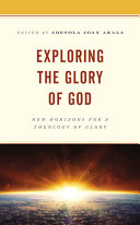 Exploring the Glory of God