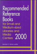 Recommended Reference Books For Small And Medium Sized Libraries And Media Centers 2000