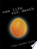 New Life Not Death