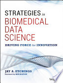 Strategies in Biomedical Data Science