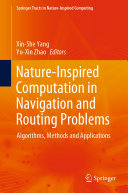 Nature Inspired Computation in Navigation and Routing Problems