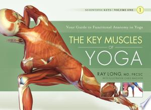 Download The Key Muscles of Yoga Free Books - Dlebooks.net