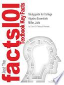 Studyguide for College Algebra Essentials by Miller, Julie, ISBN 9780077734268