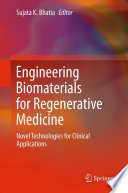 Engineering Biomaterials for Regenerative Medicine Book