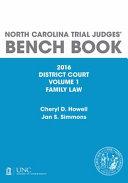 North Carolina Trial Judges Bench Book District Court Vol 1