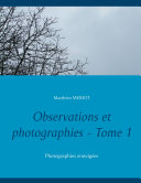 Observations et photographies - Tome 1