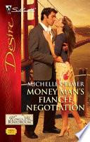 Money Man s Fianc  e Negotiation